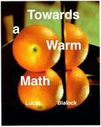 Towards A Warm Math