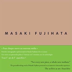 Anarchive 6 : Masaki Fujihata