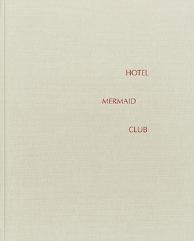 Hotel Mermaid Club