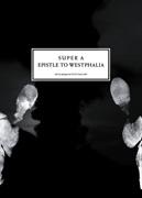 Super A : Epistle to Westphalia