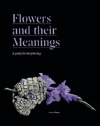 Flowers and their Meanings: A guide for deciphering