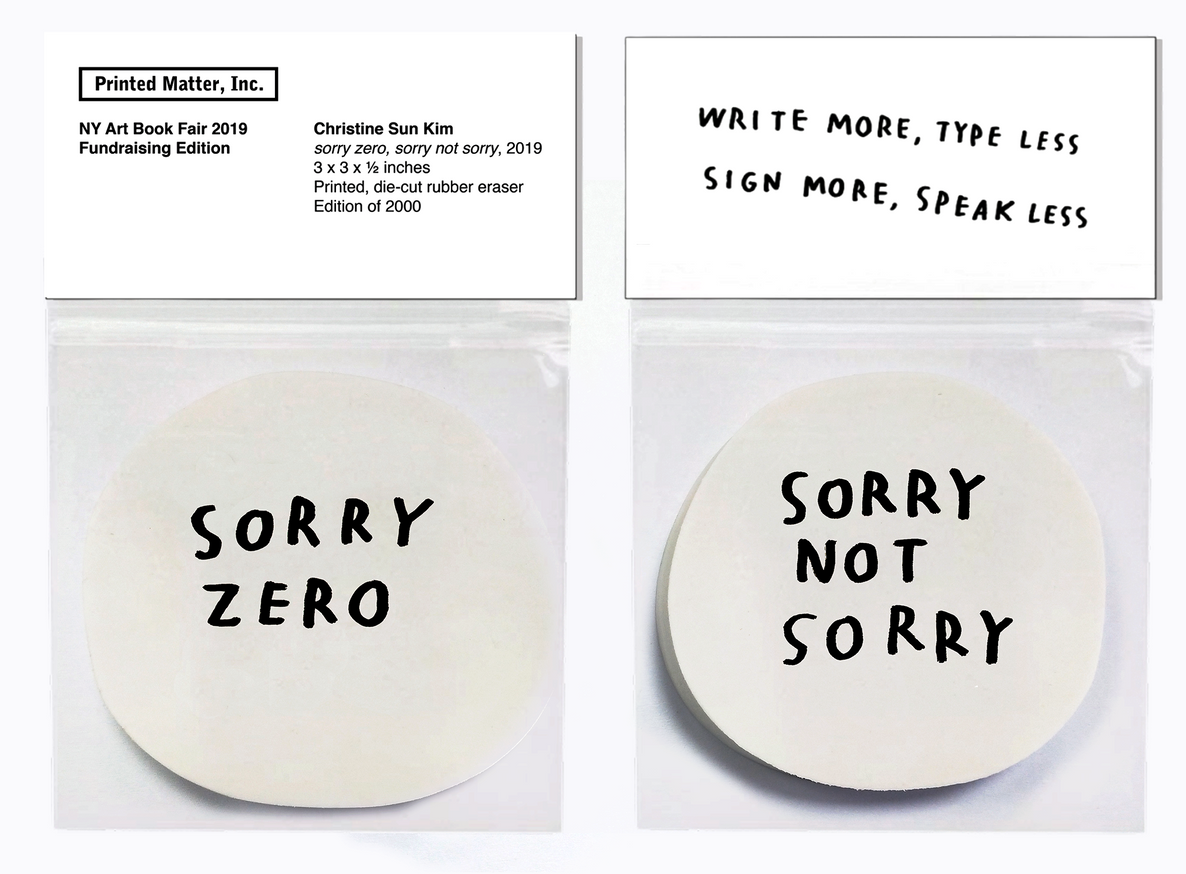 sorry zero, sorry not sorry, 2019 [NY Art Book Fair Opening Night Ticket Edition]