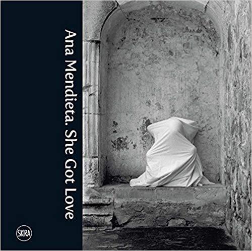 Ana Mendieta: She Got Love [A Linda Montano Chicken Book]
