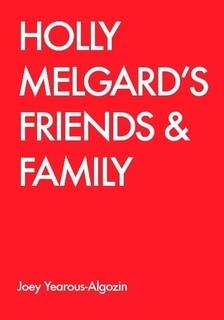 Holly Melgard's Friends & Family