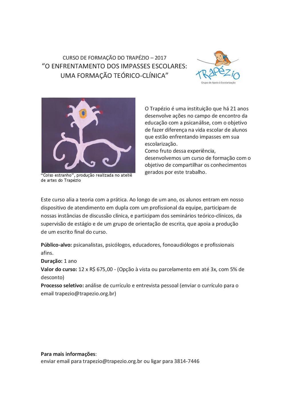 """Curso do Trapézio 2017 - """"O ENFRENTAMENTO DOS IMPASSES ESCOLARES: UMA FORMAÇÃO TEÓRICO-CLINICA"""""""