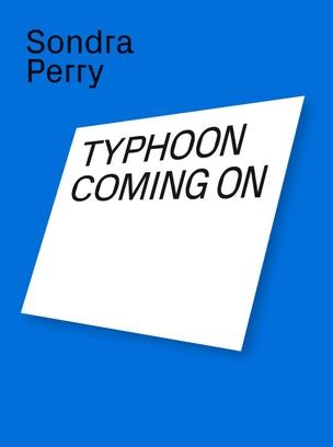 Typhoon Coming On