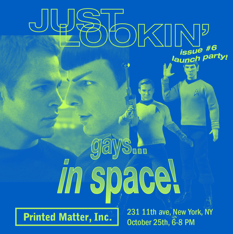 Just Lookin' Issue 6: Gays... In Space! Reading and Launch Party