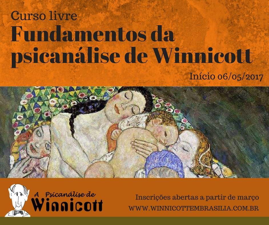 Curso livre: Fundamentos da psicanálise de Winnicott