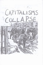 Capitalisms Collapse