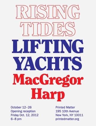 <i>Rising Tides Lifting Yachts</i> by MacGregor Harp