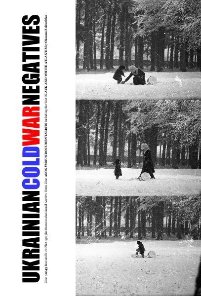 Ukrainian Cold War Negatives 30/45