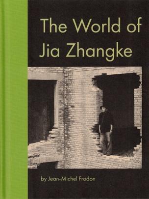 The World of Jia Zhangke