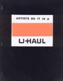 Artists Do It In A U-Haul