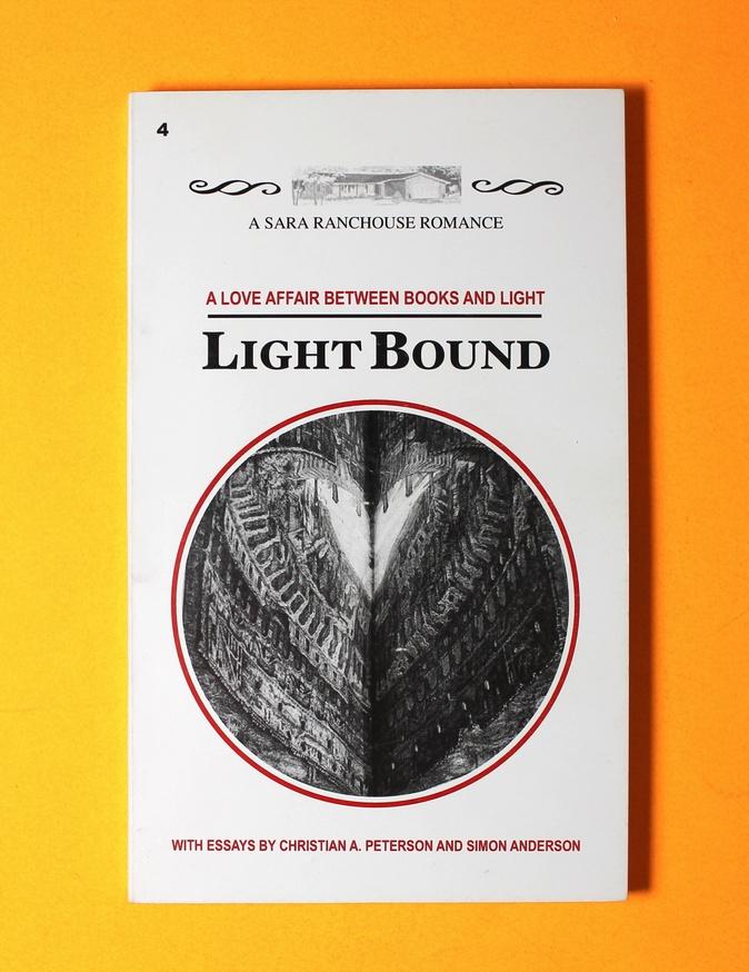 Light Bound : A Love Affair Between Books and Light