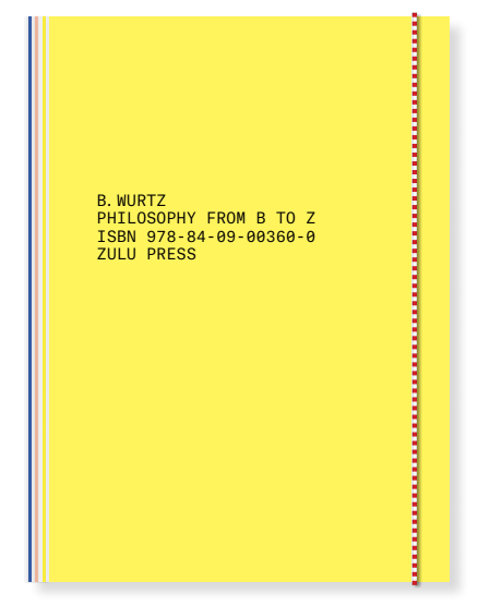 Philosophy from B to Z — Book Launch & Performance with B. Wurtz