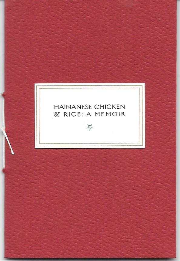 Hainanese Chicken & Rice: A Memoir