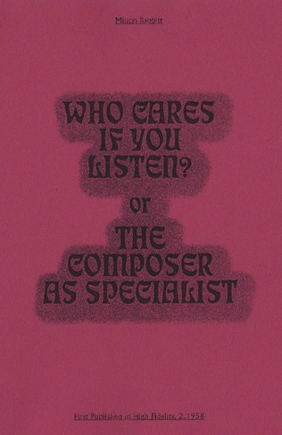 Who Cares If You Listen? or the Composer as Specialist thumbnail 1