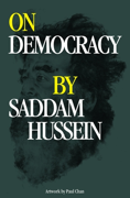 On Democracy by Saddam Hussein thumbnail 1