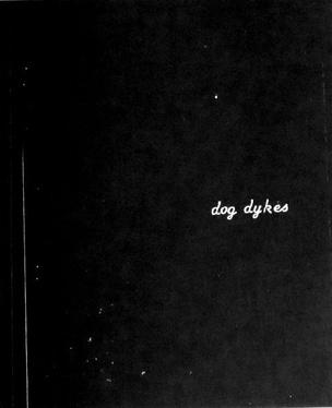 Dog Dykes
