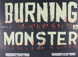 The Burning Monster [Silkscreen]