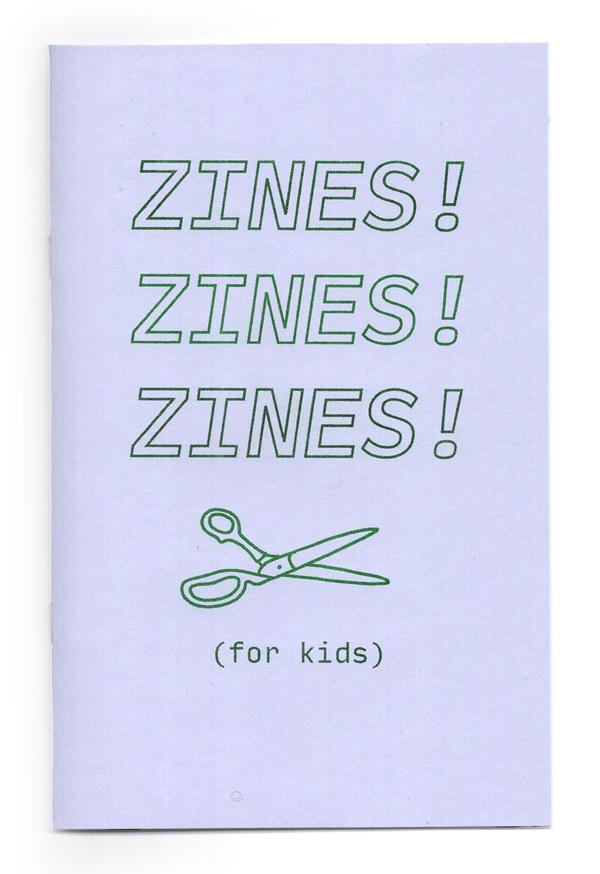 Zines! Zines! Zines! (for kids)