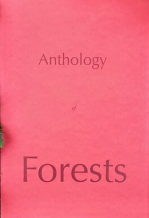 Anthology of Forests