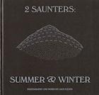 2 Saunters: Summer & Winter