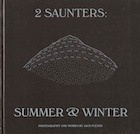 2 Saunters: Summer & Winter