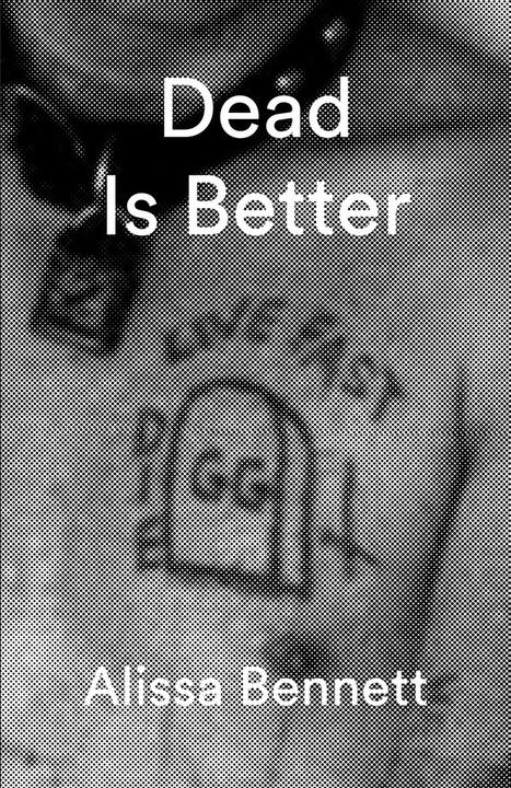 Dead is Better - Alissa Bennett - Reading & Launch