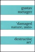 Damaged Nature, Auto Destructive Art