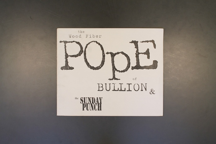 The Wood Fiber Pope of Bullion & The Sunday Punch