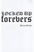Locked Up Forevers
