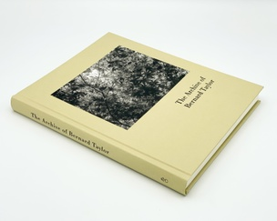 The Archive of Bernard Taylor. Selected and edited by Peter Ward