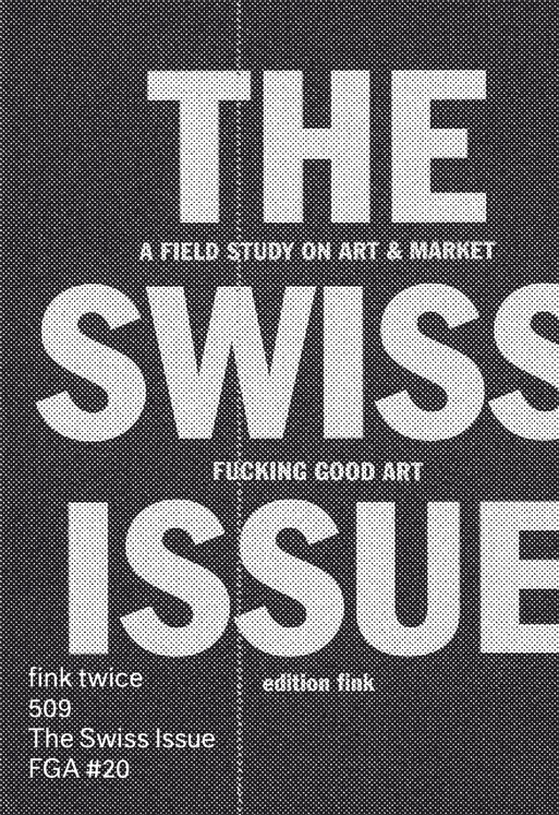 The Swiss Issue (fink twice 509)