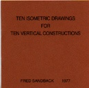 Ten Isometric Drawings for Ten Vertical Constructions