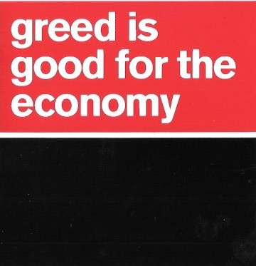 Greed Is Good for the Economy Sticker