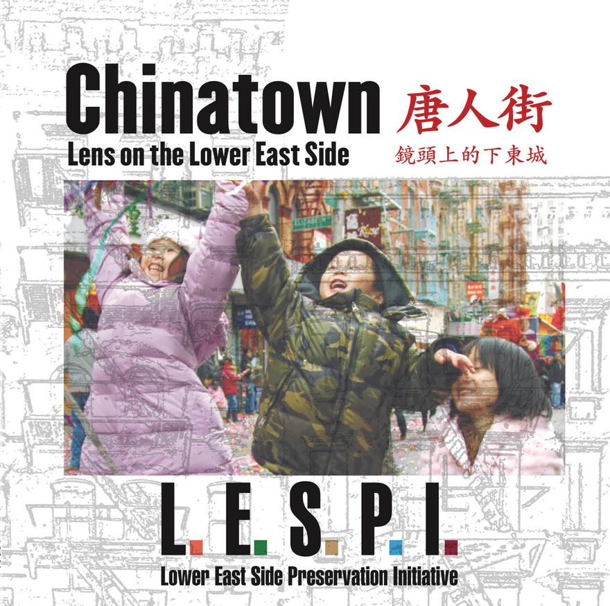 Chinatown: Lens on the Lower East Side