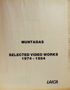 Muntadas : Selected Video Works (1974-1984)