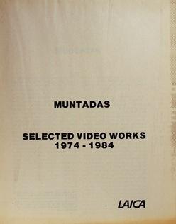 Muntadas : Selected Video Works (1974-1984)