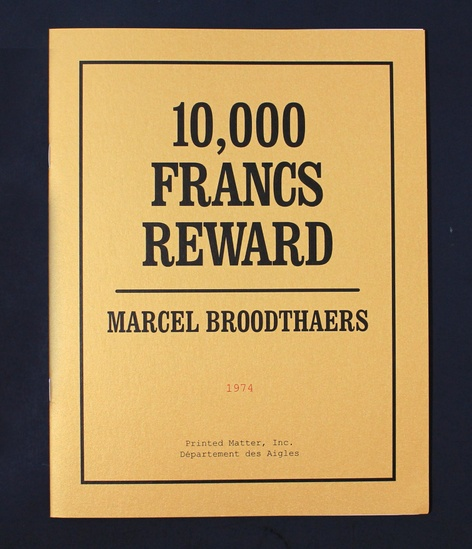 10,000 Francs Reward By Marcel Broodthaers