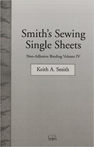Volume IV Non-Adhesive Binding:  Smith's Sewing Single Sheets