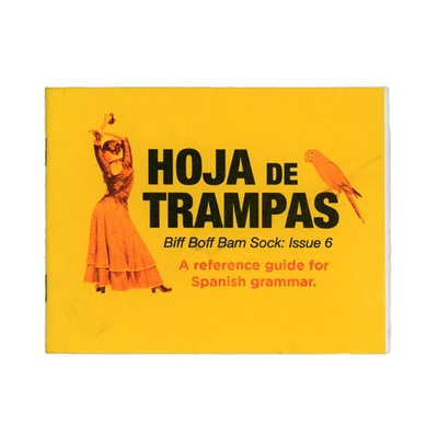 Biff Boff Bam Sock #6: Hoja de Trampas (A Reference Guide for Spanish Grammar)