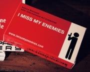 I Miss My Enemies