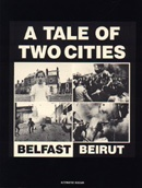 A Tale of  Two Cities : Belfast, Beirut