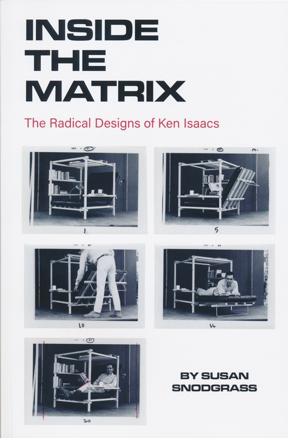 Inside the Matrix: The Radical Designs of Ken Isaacs