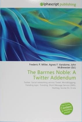The Barrnes Noble : A Twitter Addendum