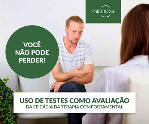Uso de testes como avaliação da eficácia da terapia comportamental