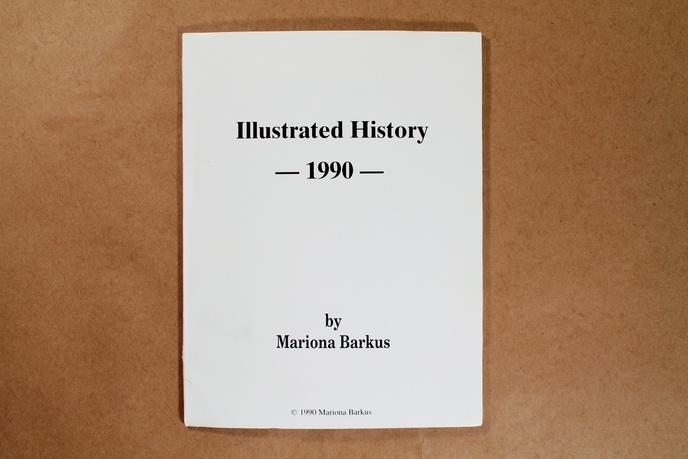 Mariona Barkus - Illustrated History 1990 - Printed Matter