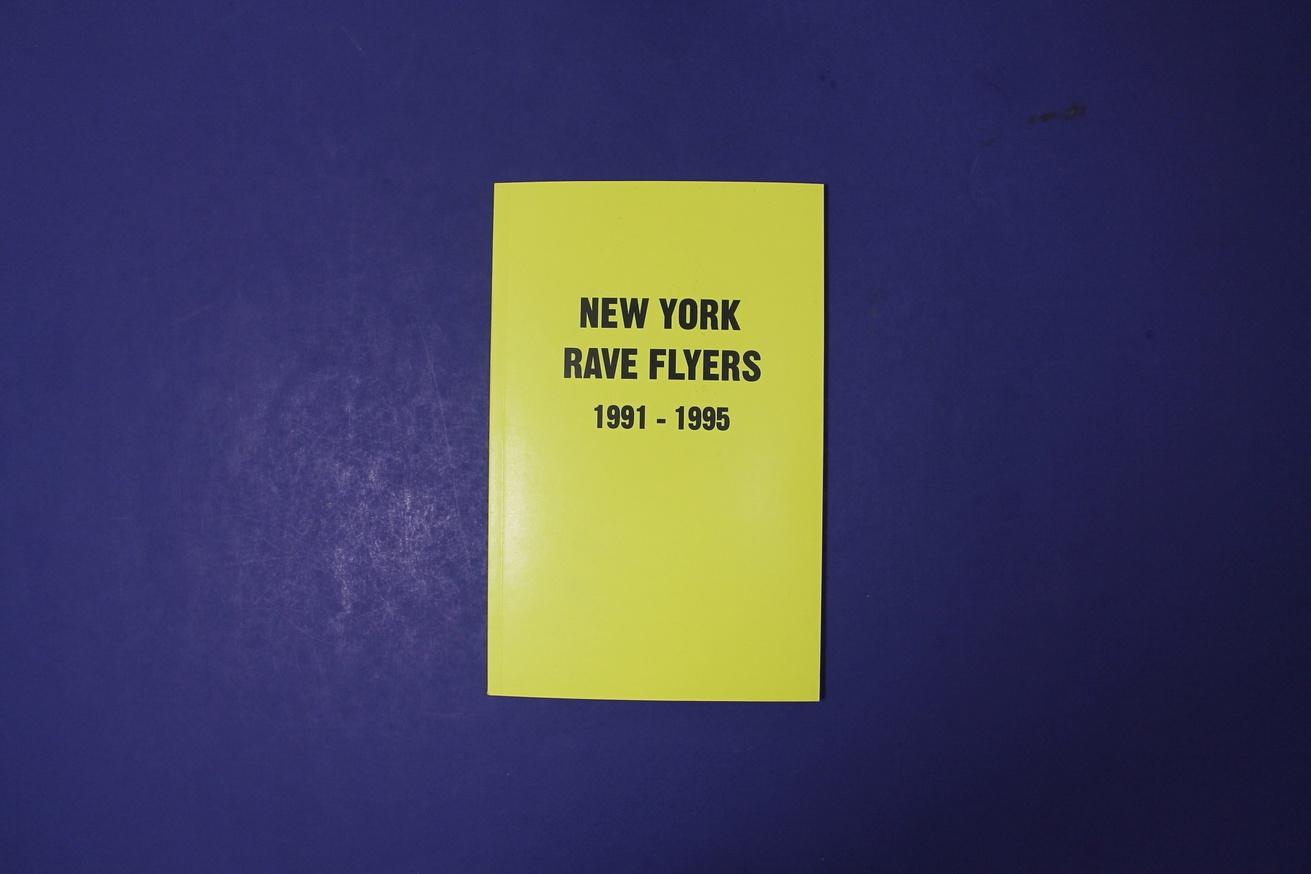 New York Rave Flyers, Vol. 1: 1991-1995 thumbnail 2