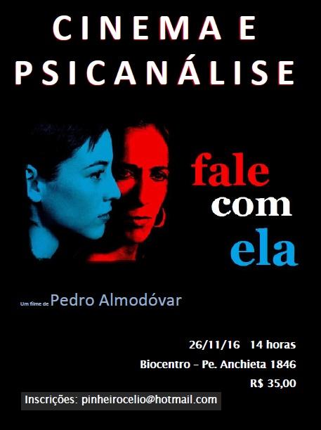 CINEMA E PSICANÁLISE - Filme FALE COM ELA